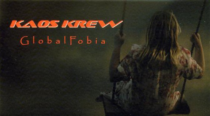 Kaos Krew – Global Fobia album review in Daily Rock
