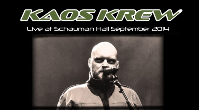 Kaos Krew – Live at Schauman Hall September 2014 Video