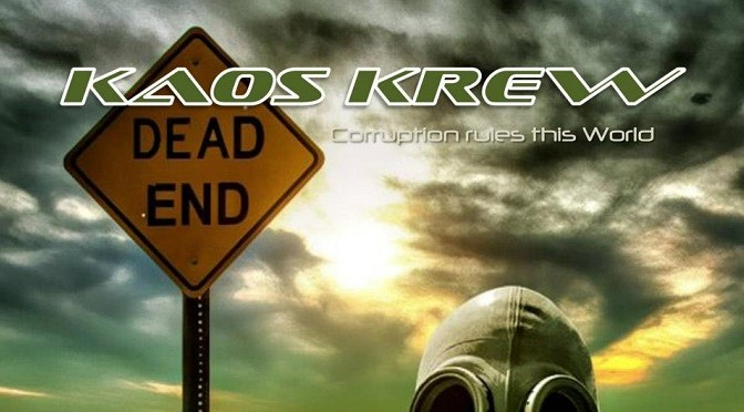 Kaos Krew – Corruption Rules This World album review in Metal Revolution. May 27, 2014
